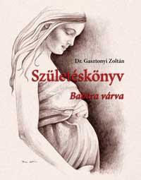 Születéskönyv - Választ kap a terhességgel kapcsolatos kérdéseire